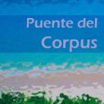 Ofertas escapadas Puente del Corpus | Playas, rurismo, ciudades, circuitos y paquetes de 2 y 3 días